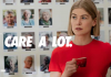 """I care A Lot"" by J.Blakeson, Stars Rosamund Pike With Wicked Performance"